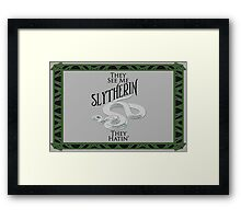 They See Me Slytherin Framed Print