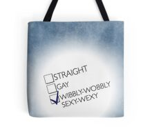Wibbly-Wobbly-Sexy-Wexy Tote Bag