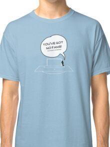 NO FANS, NO GROUND Classic T-Shirt