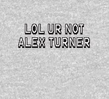 Lol ur not alex turner Pullover