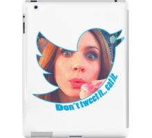 Don't Tweet It. Eat it. iPad Case/Skin