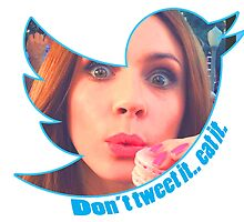 Don't Tweet It. Eat it. by Paige Defelice