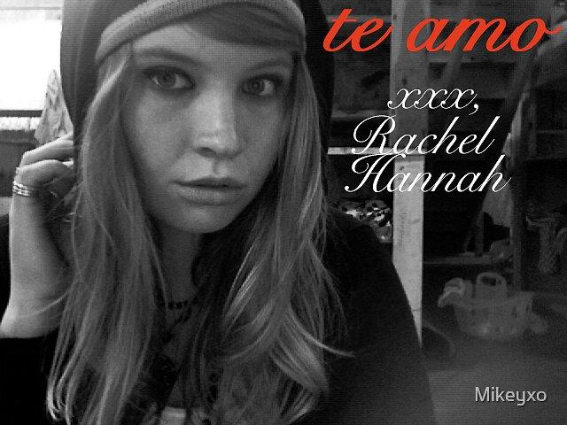 Rachel by Mikeyxo