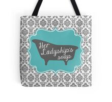 "Downton Abbey ""Her Ladyship's Soap"" Tote Bag"