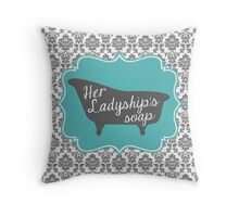 "Downton Abbey ""Her Ladyship's Soap"" Throw Pillow"