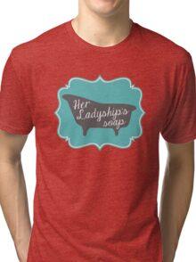 "Downton Abbey ""Her Ladyship's Soap"" Tri-blend T-Shirt"