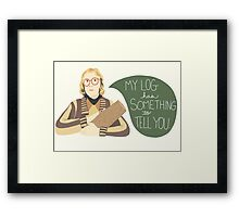 Log Lady - My Log Has Something To Tell You Framed Print