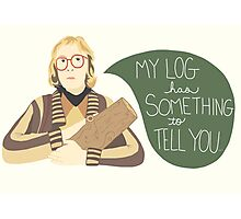 Log Lady - My Log Has Something To Tell You Photographic Print