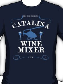 The Catalina Wine Mixer T-Shirt