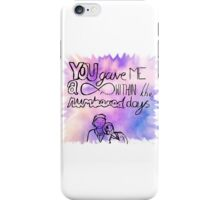 TFIOS You gave me a forever quote iPhone Case/Skin