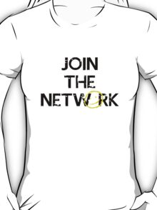 Join the Network T-Shirt