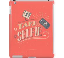 Take a Selfie iPad Case/Skin