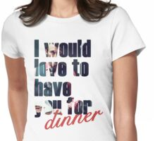 Dinner? Womens Fitted T-Shirt