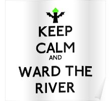 Keep calm and ward the river - League of legends Poster