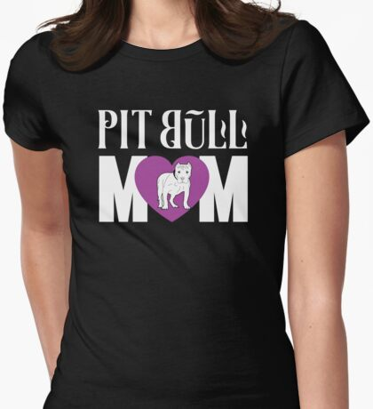 Pit Bull Mom Love - Cute Pit Bull Shirt And Gifts For Girls and Women Womens Fitted T-Shirt