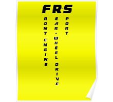 FRS  - Front Engine Rear Wheel Drive Sport Poster