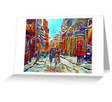 CANADIAN ARTIST PAINTS CANADIAN WINTER CITY SCENE OLD MONTREAL BY CAROLE SPANDAU Greeting Card