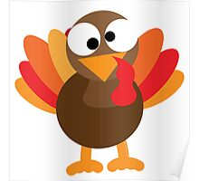 Cute Thanksgiving Holiday Turkey Poster