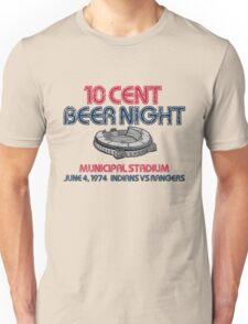 10 Cent Beer Night Unisex T-Shirt