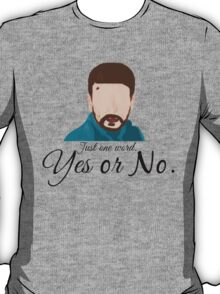 Fargo - Lorne Malvo - Yes or No. T-Shirt