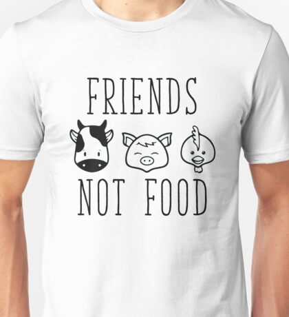 Friends Not Food Unisex T-Shirt