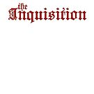 The Inquisition by fangeek