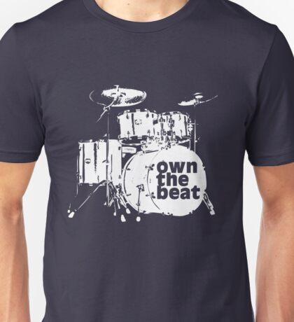 Drummer T shirt - Percussion drum set own the beat Unisex T-Shirt