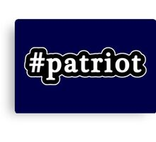 Patriot - Hashtag - Black & White Canvas Print