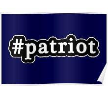 Patriot - Hashtag - Black & White Poster