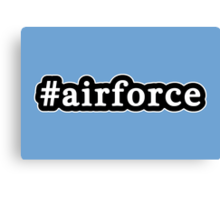 Air Force - Hashtag - Black & White Canvas Print