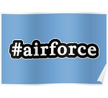 Air Force - Hashtag - Black & White Poster