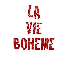 La Vie Boheme - Rent - Red Typography design Photographic Print