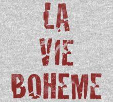 La Vie Boheme - Rent - Red Typography design by Hrern1313