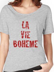 La Vie Boheme - Rent - Red Typography design Women's Relaxed Fit T-Shirt
