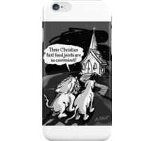 Christians: Fast food for lions!  iPhone Case/Skin