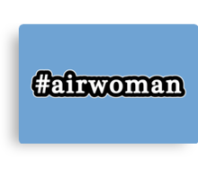 Airwoman - Hashtag - Black & White Canvas Print