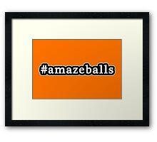 Amazeballs - Hashtag - Black & White Framed Print