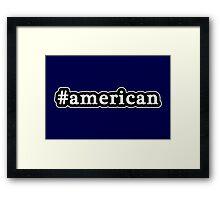 American - Hashtag - Black & White Framed Print