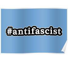 Antifascist - Hashtag - Black & White Poster