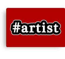 Artist - Hashtag - Black & White Canvas Print