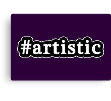 Artistic - Hashtag - Black & White Canvas Print