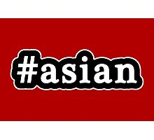 Asian - Hashtag - Black & White Photographic Print