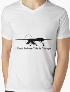 I Can't Believe This is Change 2 Mens V-Neck T-Shirt