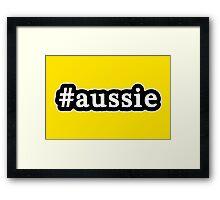 Aussie - Hashtag - Black & White Framed Print