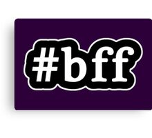 BFF - Hashtag - Black & White Canvas Print