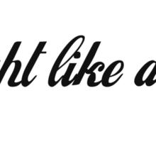 I Fight Like A Girl Sticker