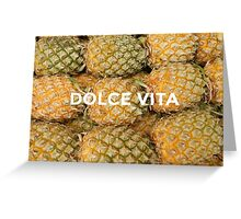 Dolce Vita Greeting Card