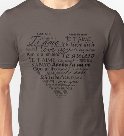 I Love You In Other Languages Unisex T-Shirt
