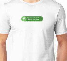 Achievement Unlocked: Pregnant Unisex T-Shirt