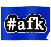 AFK - Hashtag - Black & White Poster